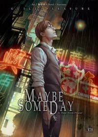 Maybe Someday - Kichiku Neko, Toga Q, Guilt Pleasure