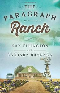 The Paragraph Ranch (The Paragraph Ranch Series) (Volume 1) - Kay Ellington, Barbara Brannon