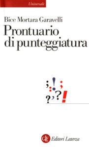 Prontuario di punteggiatura - Bice Garavelli Mortara
