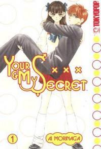 Your & My Secret Volume 1 - Ai Morinaga