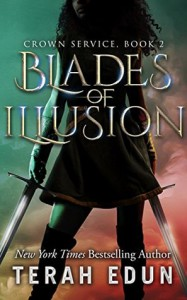 Blades Of Illusion - Terah Edun