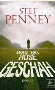 Was mit Rose geschah - Stef Penney