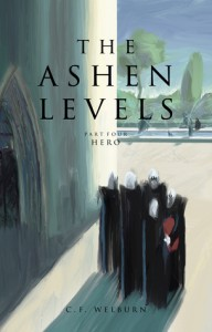Hero (The Ashen Levels #4) - C.F. Welburn