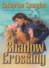 Shadow Crossing - Catherine Spangler