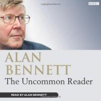 The Uncommon Reader (Audiocd) - Alan Bennett