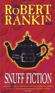 Snuff Fiction - Robert Rankin