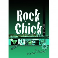 Rock Chick Rescue (Rock Chick, #2) - Kristen Ashley