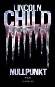 Nullpunkt - Lincoln Child, Axel Merz