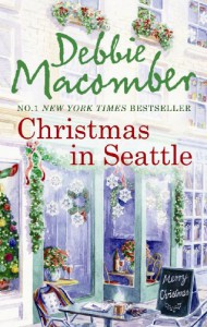 Christmas In Seattle (Mira) - Debbie Macomber