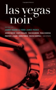 Las Vegas Noir - Jarret Keene, Jaq Greenspon, Jarret Keene