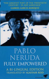Fully Empowered - Pablo Neruda