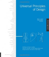 Universal Principles of Design: 100 Ways to Enhance Usability - William Lidwell, Jill Butler, Kritina Holden