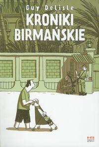 Kroniki Birmańskie - Guy Delisle