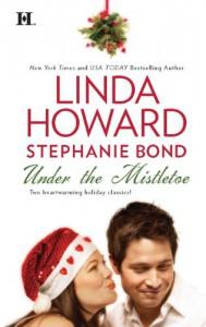 Under the Mistletoe: Bluebird WinterNaughty or Nice? - Linda Howard, Stephanie Bond