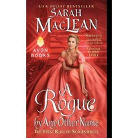 A Rogue by Any Other Name (The Rules of Scoundrels, #1) - Sarah MacLean