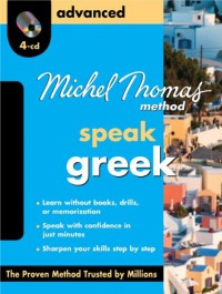 Michel Thomas Greek Advanced with 4 Audio CDs - Hara Garoufalia-Middle