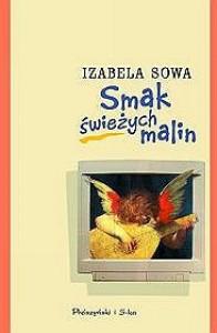 Smak świeżych malin - Izabela Sowa