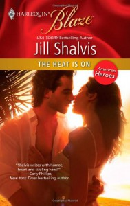 The Heat Is On - Jill Shalvis