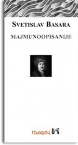 Majmunoopisanije - Svetislav Basara