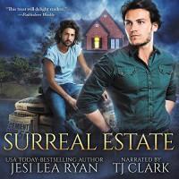 Surreal Estate - Jesi Lea Ryan, T.J. Clark