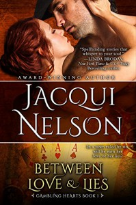 Between Love and Lies - Jacqui Nelson