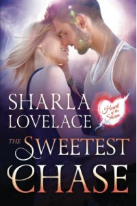 The Sweetest Chase (Heart of the Storm) - Sharla Lovelace