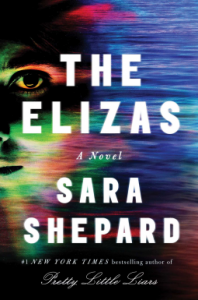 The Elizas: A Novel - Sara Shepard