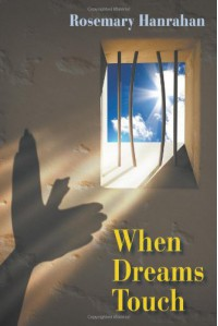 When Dreams Touch - Rosemary Hanrahan