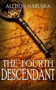 The Fourth Descendant - Allison Maruska