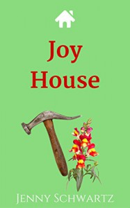 Joy House (Texas Kisses Book 4) - Jenny Schwartz