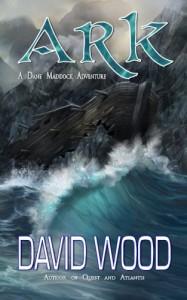 Ark: A Dane Maddock Adventure (Dane Maddock Adventures) (Volume 7) - David Wood