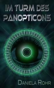 Im Turm des Panopticons (German Edition) - Daniela Rohr
