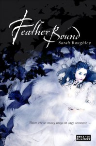 Feather Bound -   Sarah Raughley