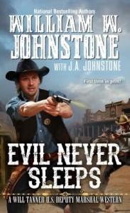 Evil Never Sleeps (Will Tanner #4) - J.A. Johnstone, William W. Johnstone