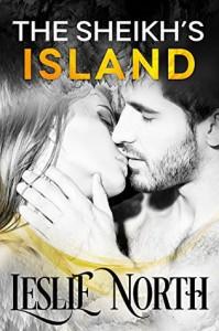 The Sheikh's Island (Sheikh's Wedding Bet Series Book 4) - Leslie North