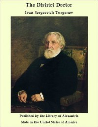 The District Doctor - Ivan Turgenev