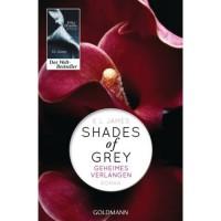 Geheimes Verlangen (Shades of Grey, #1) - E.L. James,  Andrea Brandl,  Sonja Hauser