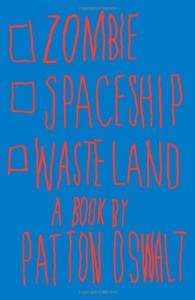 Zombie Spaceship Wasteland - Patton Oswalt
