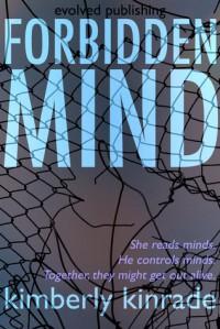 Forbidden Mind (Forbidden, #1) - Kimberly Kinrade