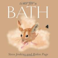 Time for a Bath - Robin Page;Steve Jenkins