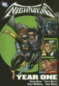 Nightwing: Year One - Chuck Dixon, Scott Beatty, Scott McDaniel, Andy Owens
