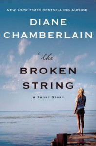 The Broken String  -  Diane Chamberlain