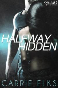 Halfway Hidden - Carrie Elks