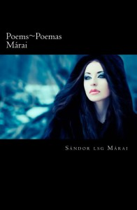 Poems ~ Poemas Marai - Sandor Marai