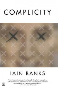 Complicity - Iain Banks