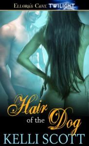 Hair of the Dog - Kelli Scott