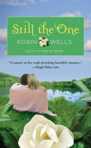 Still the One - Robin  Wells