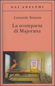 La scomparsa di Majorana - Leonardo Sciascia, Lea Ritter Santini