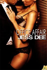Office Affair - Jess Dee