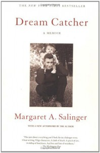 Dream Catcher: A Memoir - Margaret A. Salinger